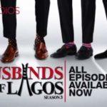 Husbands of Lagos season 3 episode 11